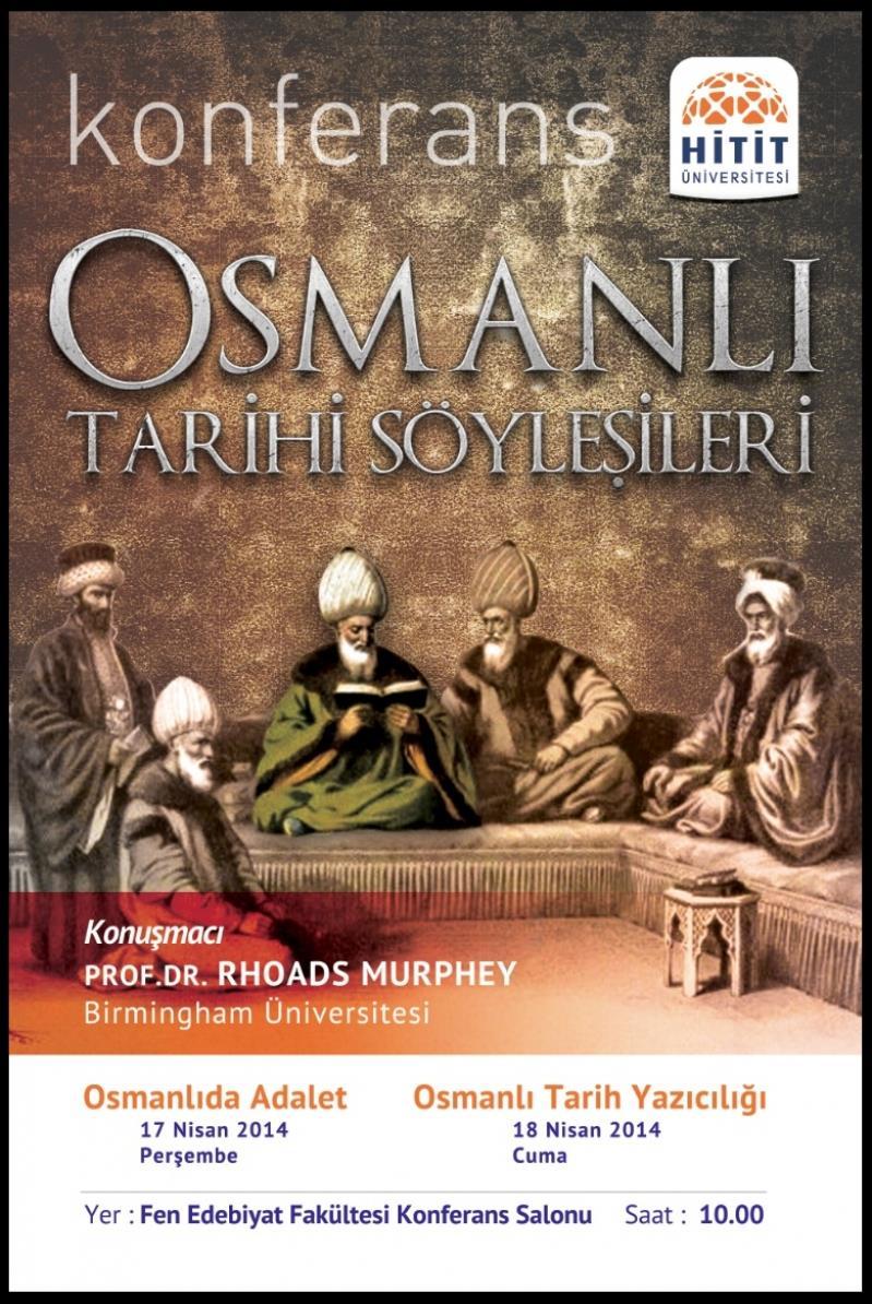 """Fen Edebiyat Fakültesi'nde """"Osmanlı Tarihi Söyleşileri"""""""
