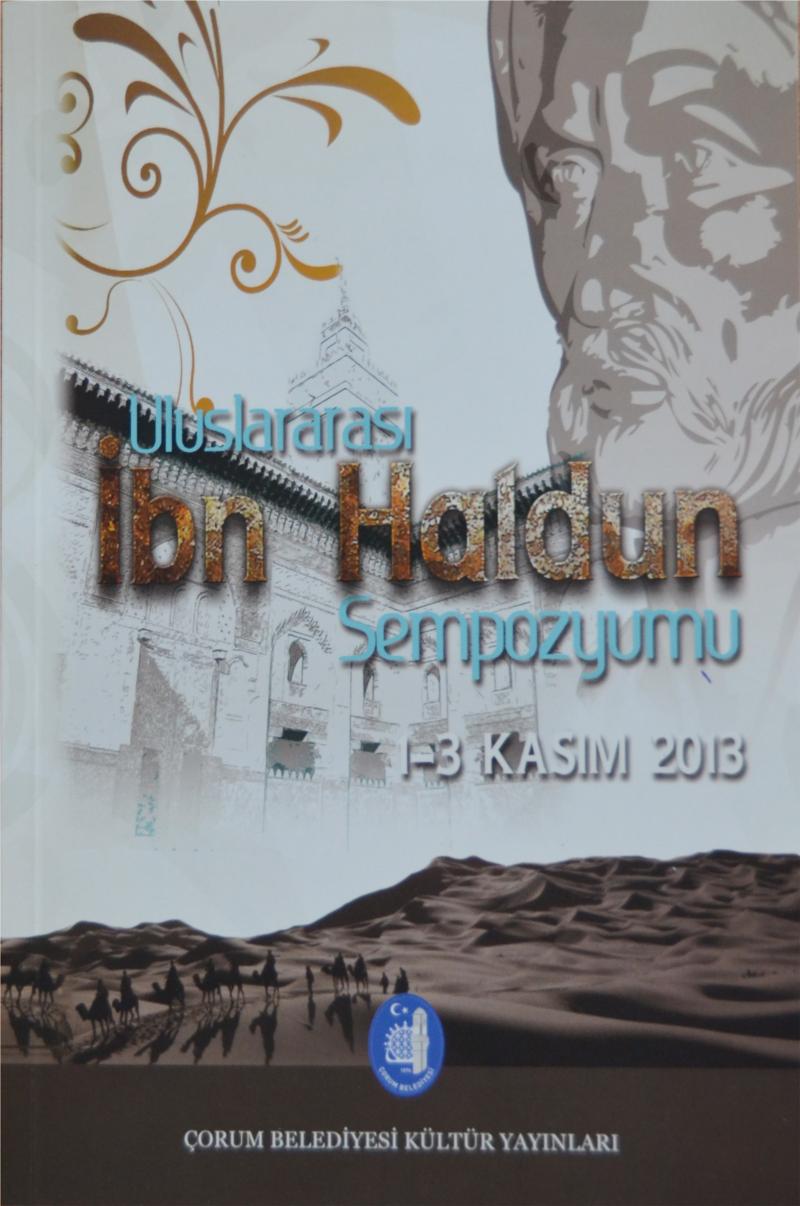 Uluslararası İbn Haldun Sempozyumu Bildirileri Kitap Haline Getirildi