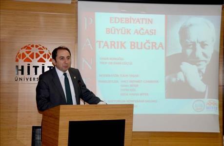 """""""Edebiyatın Büyük Ağası Tarık Buğra"""" Adlı Panel Düzenlendi"""
