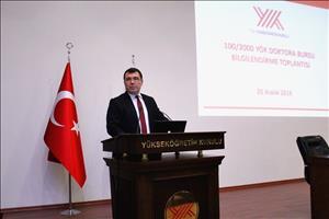 100/2000 YÖK Doktora Bursları Projesi Rektörler ile Paylaşıldı